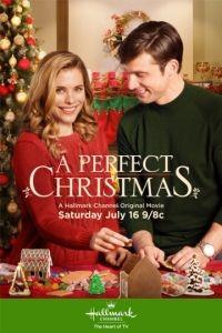 Идеальное Рождество / A Perfect Christmas (2016)