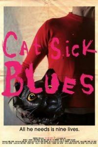 Блюз больного кота / Cat Sick Blues (2015)