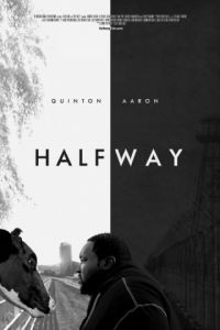 На полпути / Halfway (2016)
