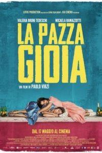 Как чокнутые / La pazza gioia (2015)