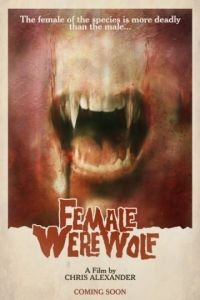 Она оборотень / Female Werewolf (2015)