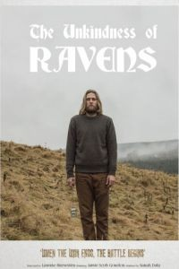 Бессердечные вороны / The Unkindness of Ravens (2016)
