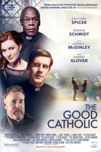 Хороший католик / The Good Catholic (2017)