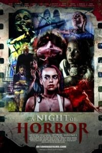 Ночь ужасов, часть 1 / A Night of Horror Volume 1 (2015)