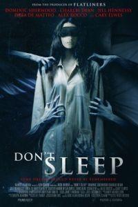 Не спи / Don't Sleep (2017)