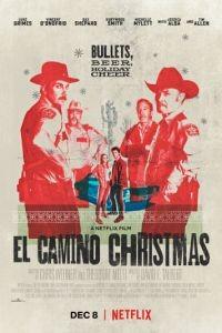 Рождество в Эль-Камино / El Camino Christmas (2017)
