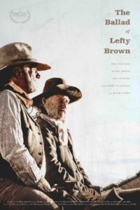 Баллада о Лефти Брауне / The Ballad of Lefty Brown (2017)