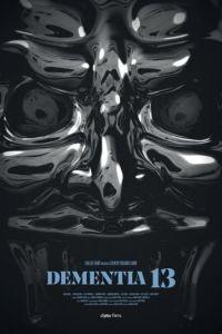 Безумие 13 / Dementia 13 (2017)