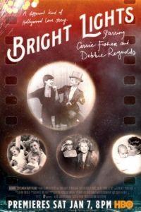 Две звезды. Кэрри Фишер и Дебби Рейнольдс / Bright Lights: Starring Carrie Fisher and Debbie Reynolds (2016)