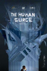 Восхождение человека / El auge del humano (2016)