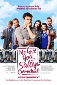 Мы любим тебя, Салли Кармайкл! / We Love You, Sally Carmichael! (2017)