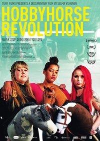 Лошадки на палках: Революция / Hobbyhorse revolution (2017)