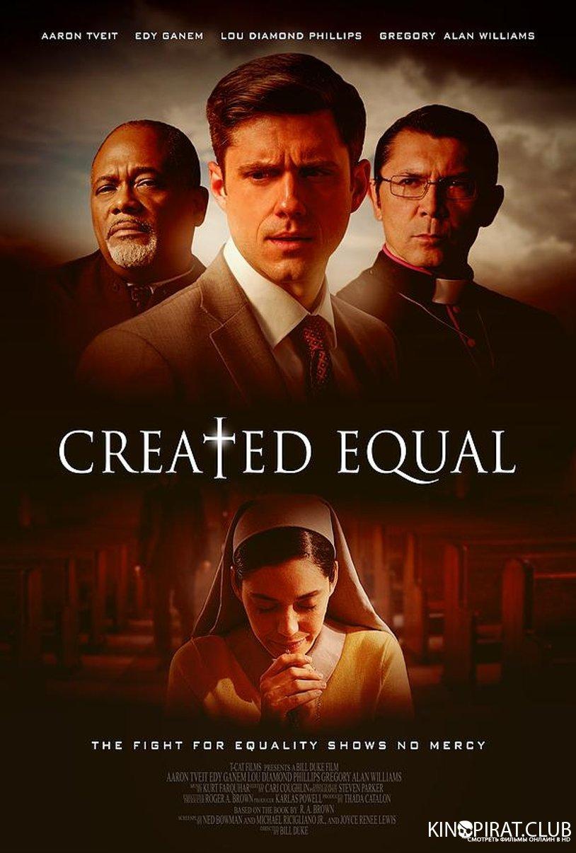 Созданы равными / Created Equal (2017)