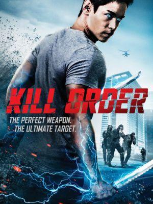 Приказ: Убить / Kill Order (2017)