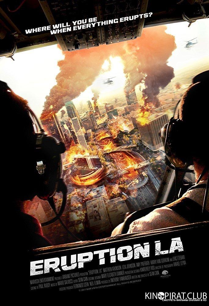 Извержение: Лос-Анджелес / Eruption: LA (2017)