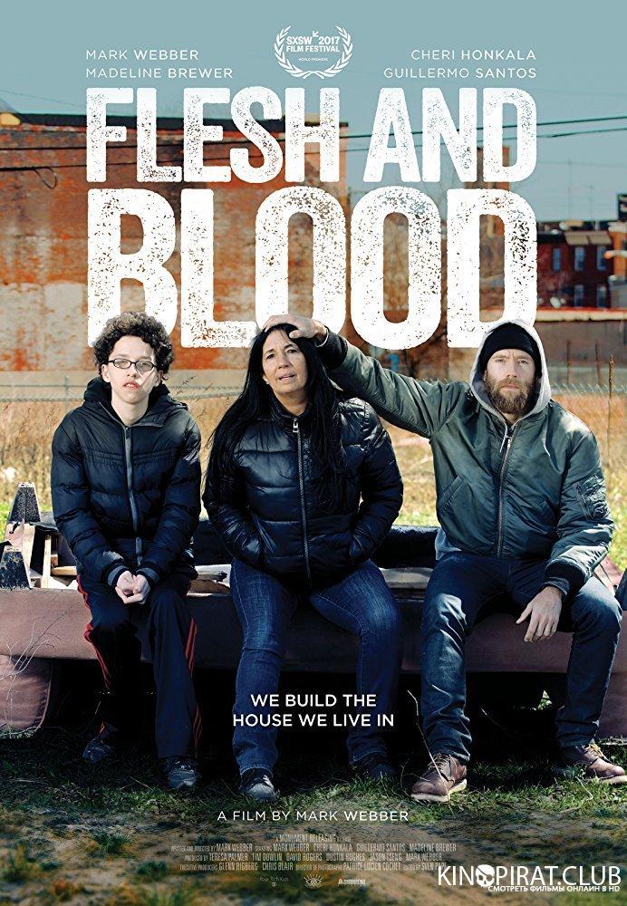 Плоть и кровь / Flesh and Blood (2017)