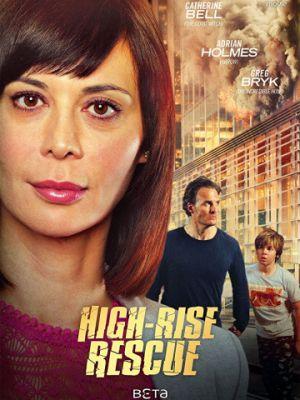 Спасти от огня / High-Rise Rescue (2017)