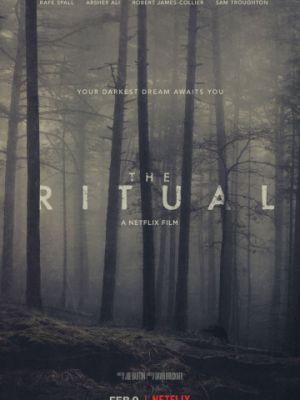 Ритуал / The Ritual (2017)