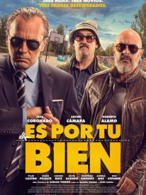 Для вашего блага / Es por tu bien (2017)