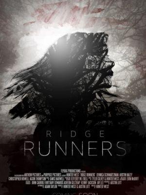 Бегущие по краю / Ridge Runners (2018)
