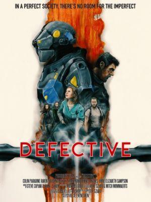 Дефективные / Defective (2017)