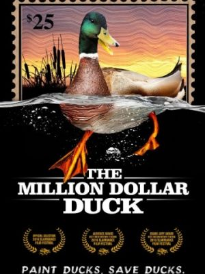 Утка на миллион / The Million Dollar Duck (2016)
