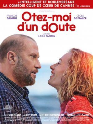 Избавь меня от сомнений / ?tez-moi d'un doute (2017)