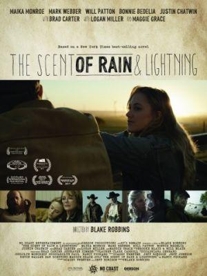 Запах дождя и молнии / The Scent of Rain & Lightning (2017)