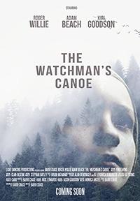Хранитель леса / The Watchman's Canoe (2017)