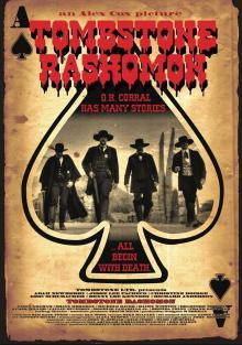 Тумстоун Расемон / Tombstone-Rashomon