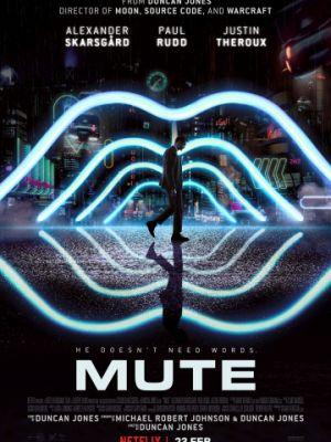 Немой / Mute (2018)