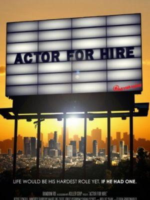 Невостребованный актер / Actor for Hire (2015)