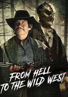 Из ада на Дикий Запад / From Hell to the Wild West
