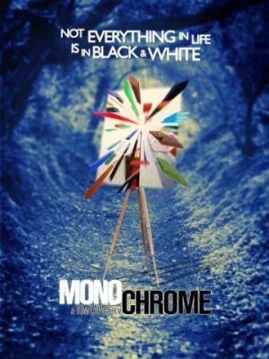 Монохром / Monochrome (2016)