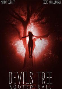 Дьявольское древо: Корень зла / Devil's Tree: Rooted Evil (2017)