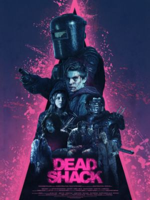 Лачуга смерти / Dead Shack (2017)
