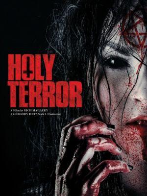 Святой ужас / Holy Terror (2017)