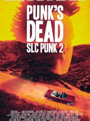 Панк из Солт-Лейк-Сити 2 / Punk's Dead: SLC Punk 2 (2016)
