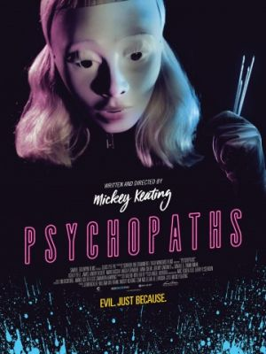 Психопаты / Psychopaths (2017)