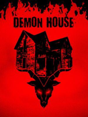 Демонический дом / Demon House (2018)