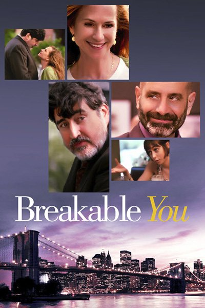 Хрупкие судьбы / Breakable You (2017)