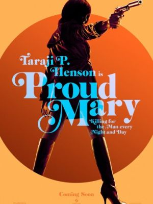 Гордая Мэри / Proud Mary (2018)
