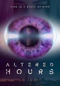 Деформация времени / Altered Hours (2016)