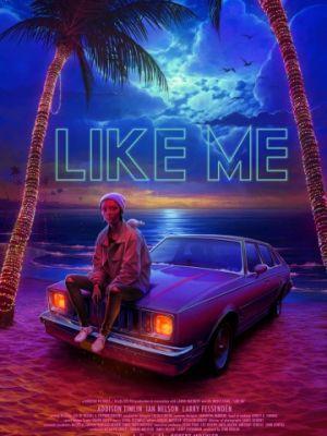 Лайкни меня / Like Me (2017)