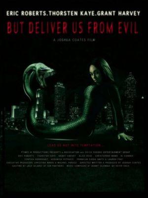 Но избавь нас от лукавого / But Deliver Us from Evil (2017)