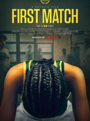 Первый поединок / First Match (2018)
