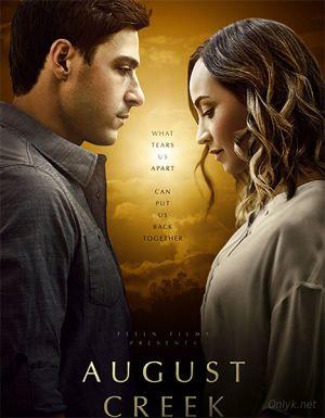 Призраки прошлого / August Creek (2017)