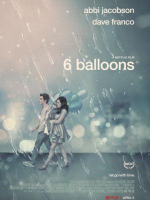 6 шариков / 6 Balloons (2018)