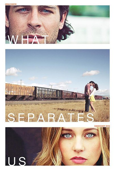 Что разделяет нас / What Separates Us (2017)