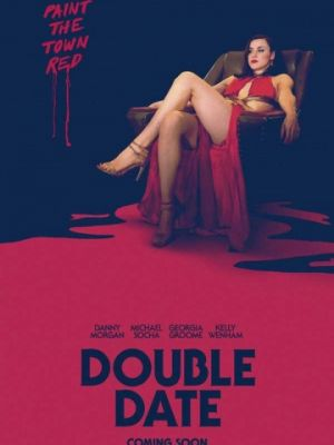Двойное свидание / Double Date (2017)
